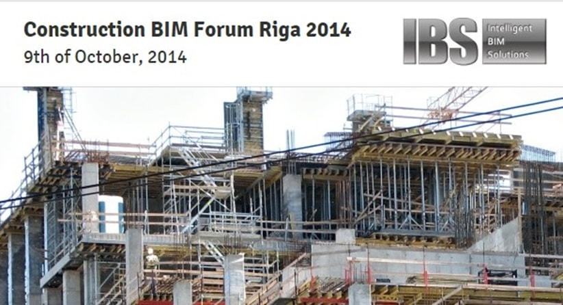 Construction BIM Forum Riga 2014